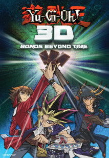English-language movie poster for Yu-Gi-Oh! 3D: Bonds Beyond Time