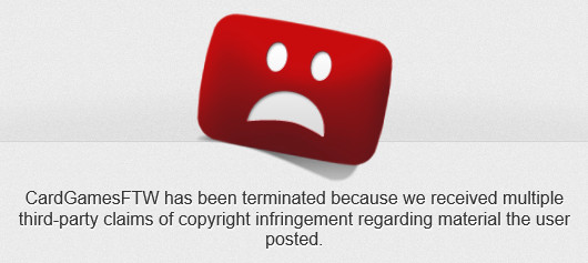 CardGamesFTW was terminated from YouTube again on July 29, 2012
