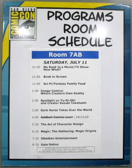 Schedule posted on the door of room 7AB at San Diego Comic Con 2015