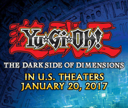 Yu-Gi-Oh! The Dark Side of Dimensions is coming to theaters on January 20, 2017