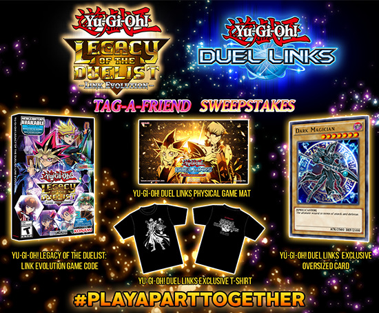 Prizes for the Yu-Gi-Oh! Legacy of the Duelist: Link Evolution and Yu-Gi-Oh! Duel Links Tag-A-Friend Sweepstakes